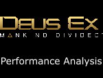 Deus Ex: Mankind Divided Performance Analysis