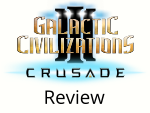 Galactic Civilizations III: Crusade Review