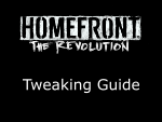 Homefront: The Revolution Tweaking Guide
