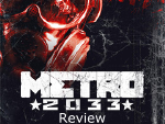 Metro 2033 4-Years Later Review