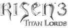 Risen 3: Titan Lords is Going 'Back to The Roots' to Combine the Best Parts of the Gothic and Risen Series