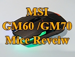 MSI Clutch GM70 & GM60 Review