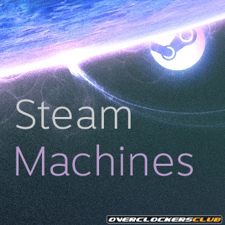 Presenting Steam Machines - Valve's Reimagining of the Steam Box